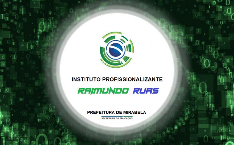 Município cria instituto profissionalizante on-line